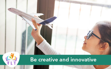 Be creative and innovative