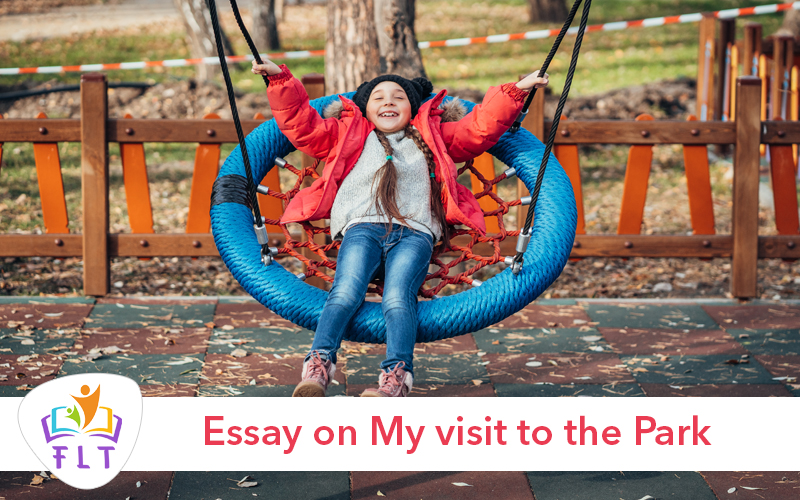 Essay on My visit to the Park