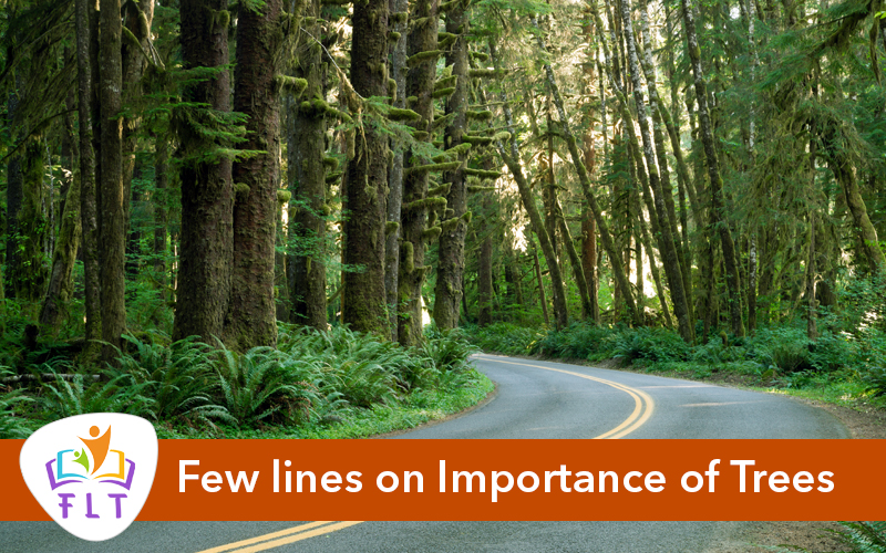 Few lines on Importance of Trees