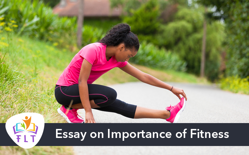 Essay on Importance of Fitness