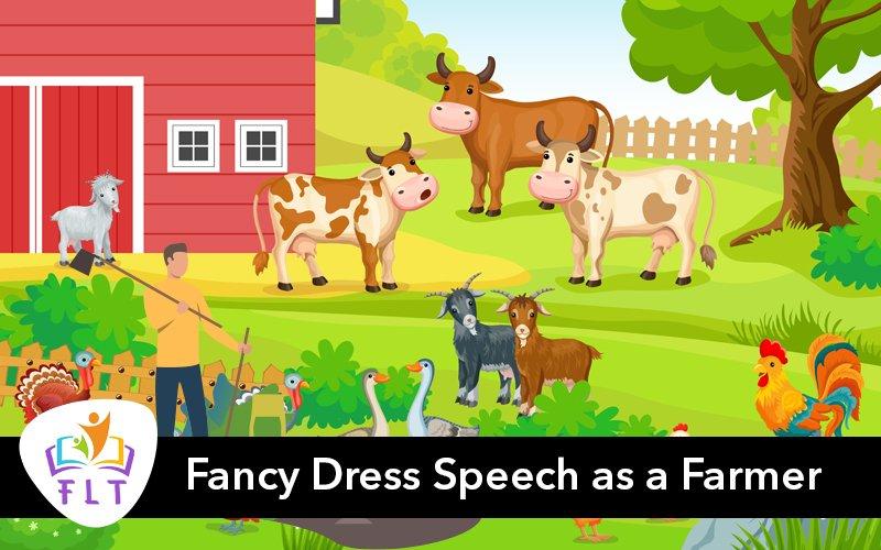 Fancy Dress Speech as a Farmer