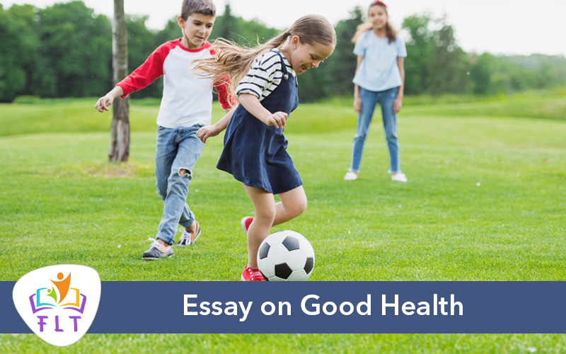 Long Essay on Good Health
