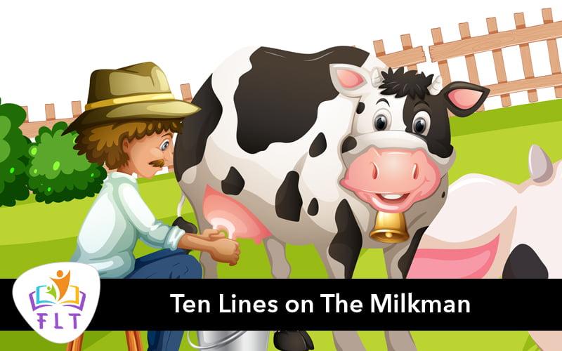 Ten Lines on The Milkman