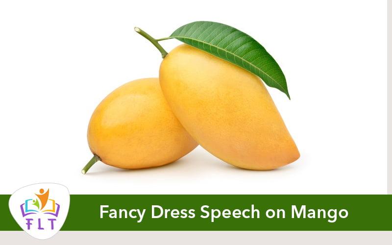 Fancy Dress Speech on Mango