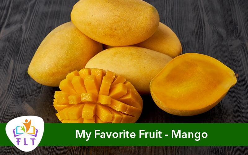Short Essay on My Favorite Fruit – Mango