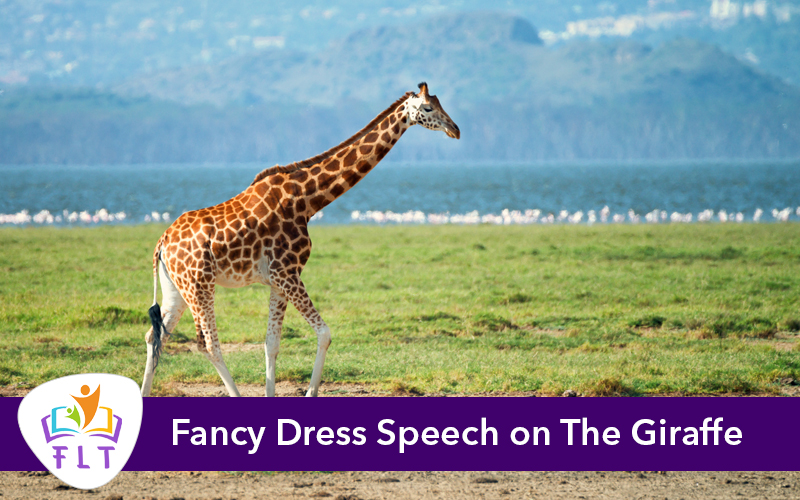Fancy Dress Speech on The Giraffe
